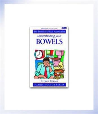 Understanding your Bowels